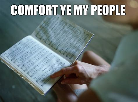comfort comfort ye my people comfort ye my people classical music s misheard lyrics