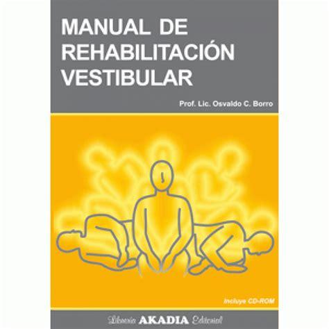 rehabilitacion vestibular manual de rehabilitacion vestibular