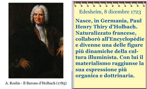 l illuminismo oggi accadde oggi nasce thiry d holbach figura di spicco dell