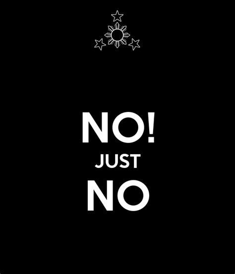 No Keep no just no poster zai keep calm o matic