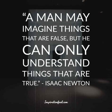 isaac newton quotes 35 insightful quotes from the brilliant mind of sir isaac