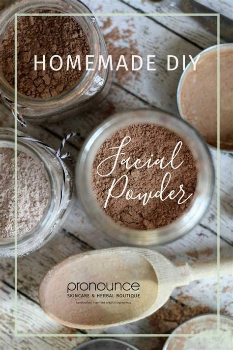 diy pronunciation diy organic facial powder recipe pronounceskincare com
