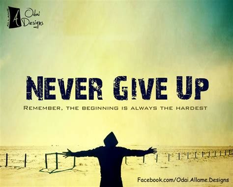 Never Give Up Quotes Wallpaper Quotesgram