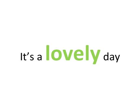 Lovely Days 1 6 its a lovely day