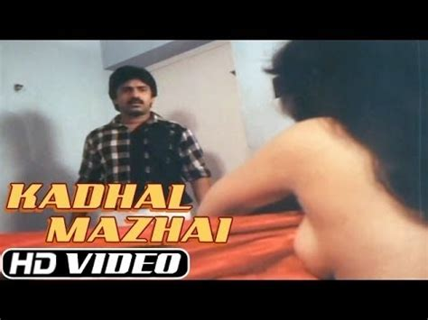 film india hot you tube kadhal mazhai tamil hot glamour movie indian romantic