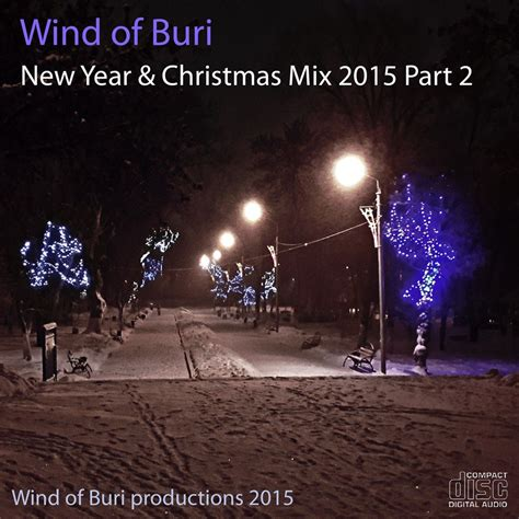 new year 2015 mp3 free new year mix 2015 part 2 wind of buri mp3