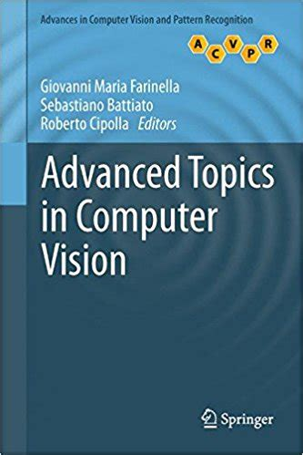 computer vision and pattern recognition book advanced topics in computer vision advances in computer