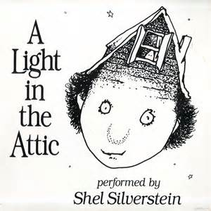 The Light In The Attic by Silverstein Shel A Light In The Attic Vinyl Lp Album At Audiophileusa