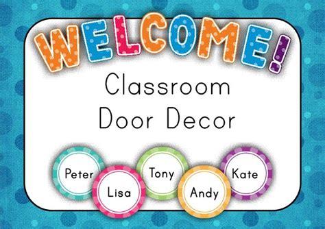 classroom door signs templates free classroom door decor back to school looking for
