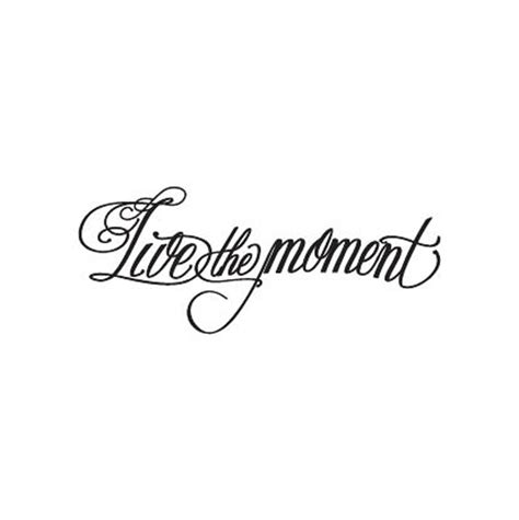 live in the moment tattoo new potatoo temporary live the moment calligraphy
