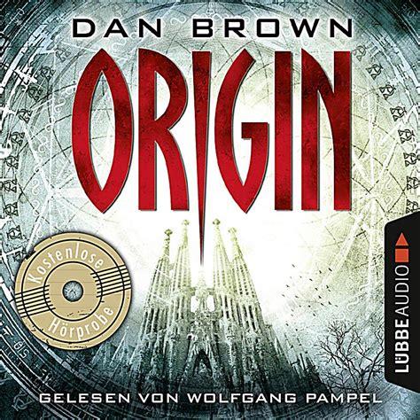 origin robert langdon 5 by dan brown robert langdon origin robert langdon 5 h 246 rprobe h 246 rbuch download