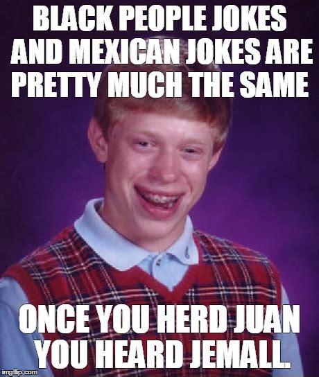Jokes And Memes - bad luck brian meme imgflip