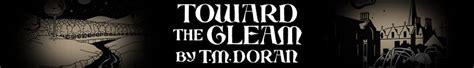 Toward The Gleam toward the gleam by t m doran novel available from