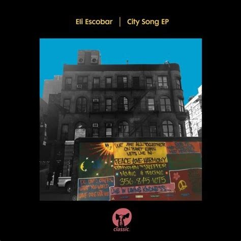classic house music songs eli escobar city song ep classic music company download zippy