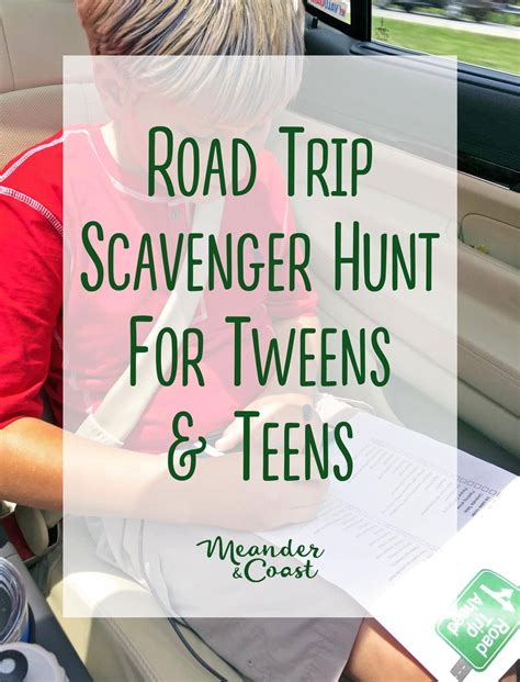 printable road trip games for tweens travel scavenger hunt for tweens and teens meander coast