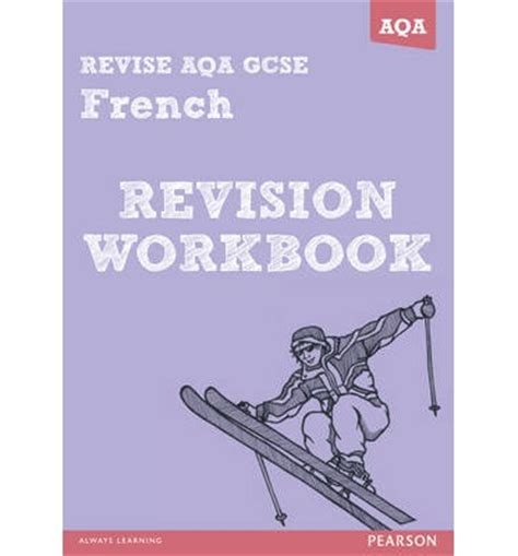 libro aqa a level french revision revise aqa gcse french revision workbook stuart glover 9781447941064