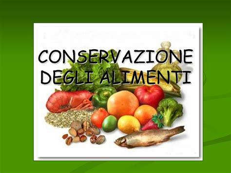 metodi conservazione alimenti la corretta conservazione degli alimenti