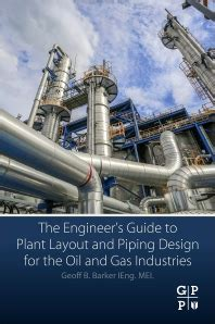 piping layout design book the engineer s guide to plant layout and piping design for