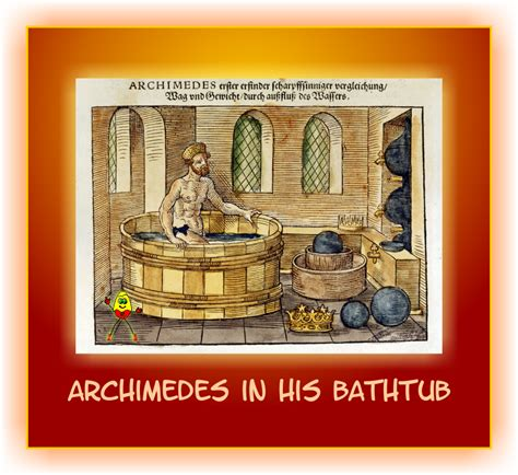 Archimedes Bathtub by Let The In Moving Sunlight In Kidz News