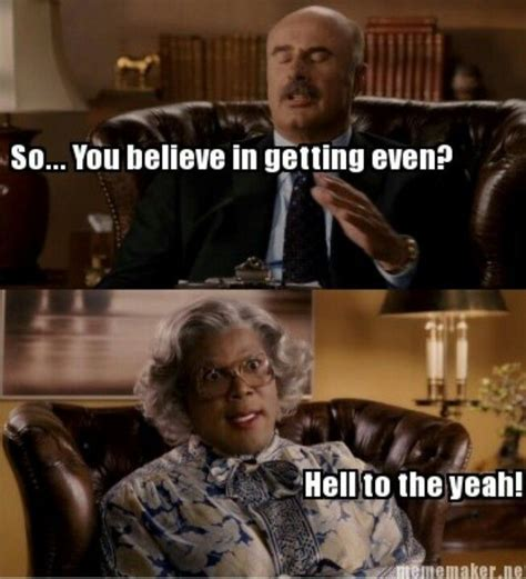 Madea Meme - 25 best ideas about madea meme on pinterest madea humor