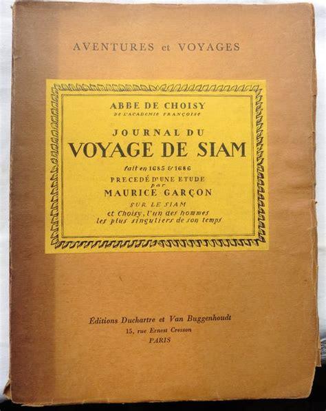 Abb 233 De Choisy Journal Du Voyage De Siam 1930 Catawiki