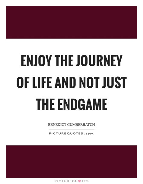 end game lyrics quotes enjoy the journey of life and not just the endgame