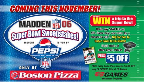 Pepsi Super Bowl Sweepstakes 2016 - boston pizza super bowl sweepstakes madden nfl 06 brent stafford