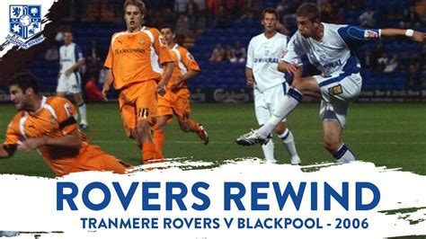 rovers rewind blackpool  news tranmere rovers