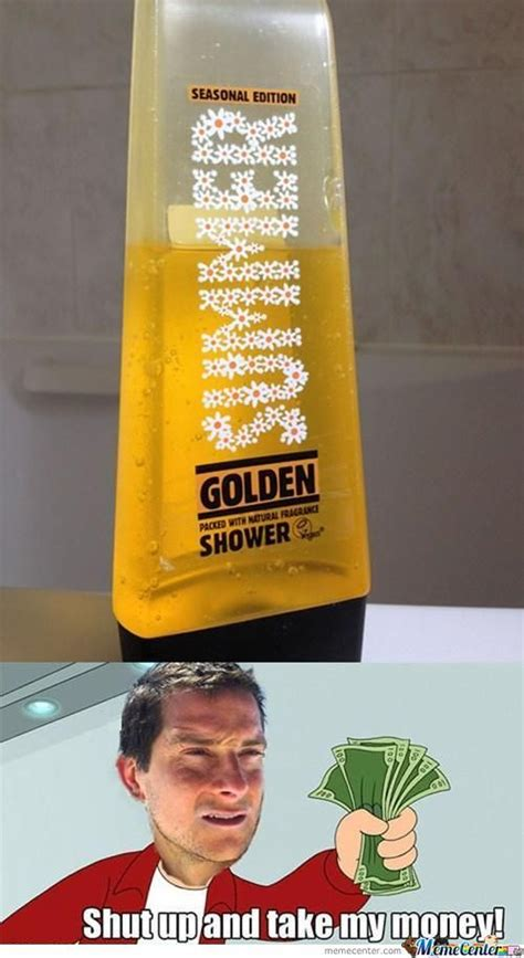 Golden Shower by Golden Showers Memes Best Collection Of Golden