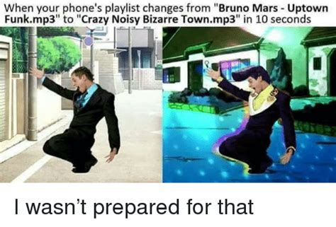 download mp3 bruno mars funk town when your phone s playlist changes from bruno mars uptown