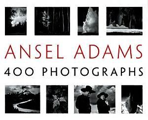 libro ansel adams 400 photographs librer 237 a desnivel ansel adams andrea g stillman