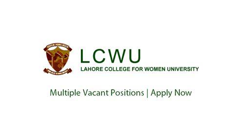 lahore college  women university lcwu jobs nov