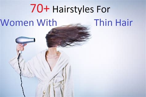 70 hair cuts for thin hair 70 highly recommended hairstyles for women with thin hair