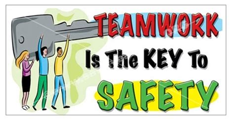 You Are The Key To Your Safety teamwork banners key to safety