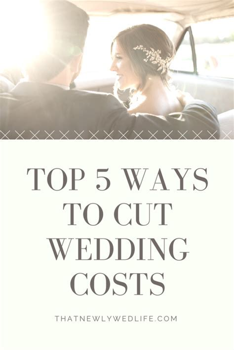 Top 5 Ways to Cut Wedding Costs   That Newlywed Life