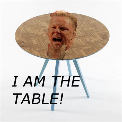 I Am The Table by Metallica Vs Pantera Page 5 The Gear Page