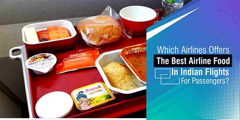 best airline offers which airlines offer the best airline food in india