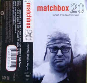 matchbox 20* yourself or someone like you (cassette
