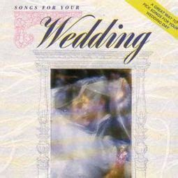 Wedding Song List Oldies by Songs For Your Wedding Cd 1992 K Tel Oldies