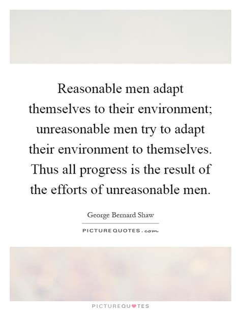 how to be reasonable by someone who tried everything else books reasonable adapt themselves to their environment