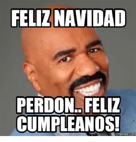 imagenes memes feliz 25 best memes about feliz cumpleanos meme feliz