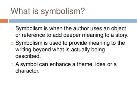 Symbolizes Meaning | symbolism in literature