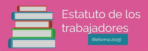 estatuto 2016pdf scribd estatutos de los trabajadores 2016 las condiciones de