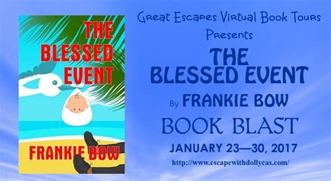 the blessed event the blessed event by frankie bow book blast escape