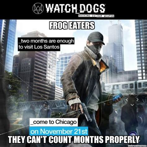 Watch Dogs Meme - watch dogs fails weknowmemes generator