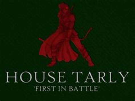 House Tarly by House Hornwood Quot Righteous In Wrath Quot Of Thrones