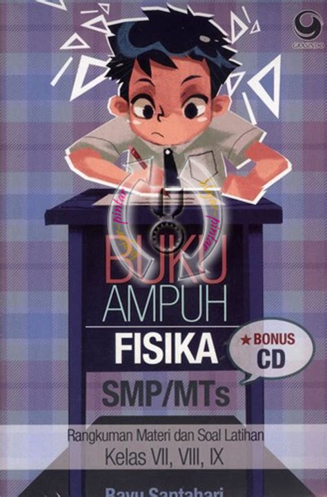 Buku Pintar Fisika By buku uh fisika smp mts kelas 7 8 9 bonus cd