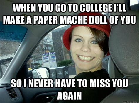 Never Miss Me Again Doll by When You Go To College I Ll Make A Paper Mache Doll Of You