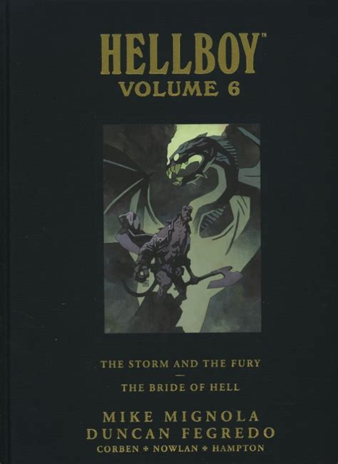 hellboy library edition volume 6 the and the fury and the of hell hellboy library edition 2008 int6 volume 6 the