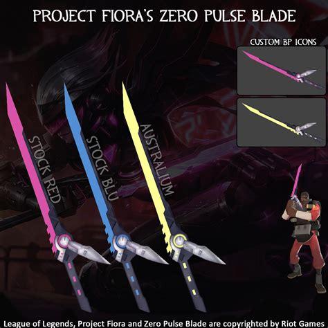 s fiora fiora s zero pulse blade team fortress 2 skin mods